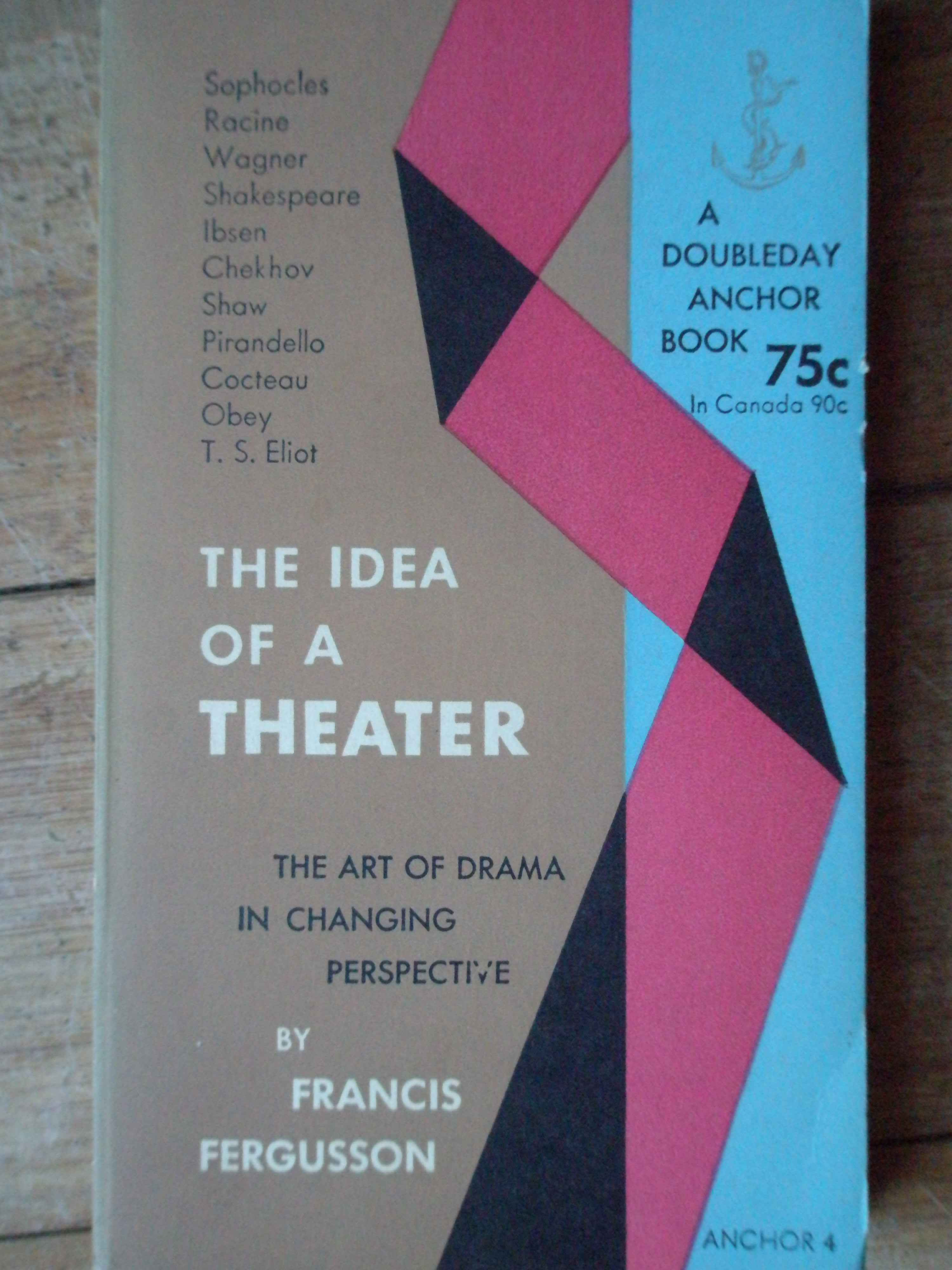 THE IDEA OF A THEATER                                                                     ...