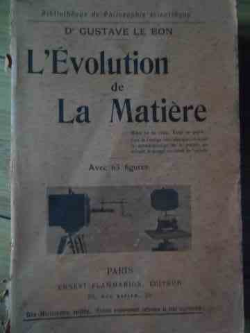 L EVOLUTION DE LA MATIERE                                                                 ...