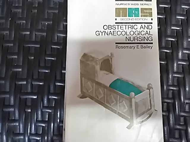 obstretic and gynaecological nursing                                                                 rosemary e. bailey